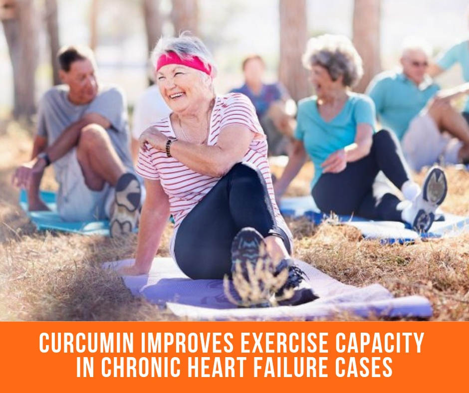 Curcumin Improves Exercise Capacity In Chronic Heart Failure Cases